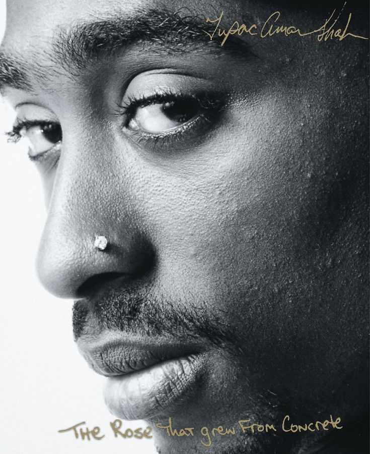 The Rose That Grew From Concrete: Tupac Shakur