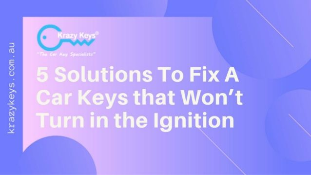 If Your Car Ignition Would Not Start By Your Car Keys Then It Is