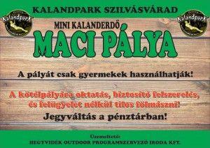 Maci pálya gyerekeknek.  http://kalanderdo.hu/kalandpark-gyerekeknek/kalandpark-gyerekeknek-2/