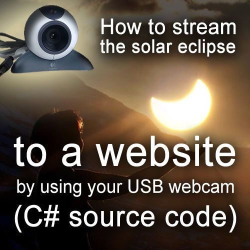 Picture of How to stream the solar eclipse to a website with a USB webcam (C# source code) - 20th March, 2015