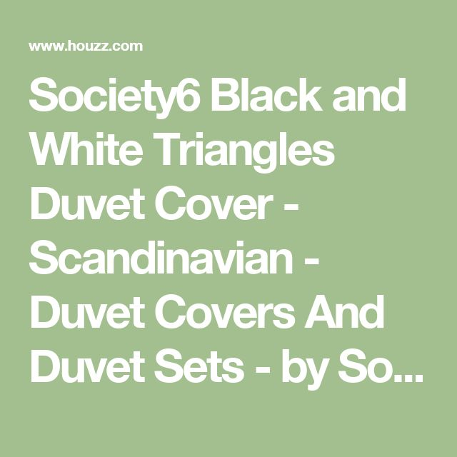 Society6 Black and White Triangles Duvet Cover - Scandinavian - Duvet Covers And Duvet Sets - by Society6