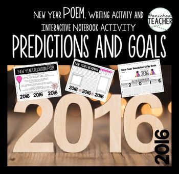 "FREE. New Years 2016 Poem and Activity.This free New Years resource has been updated for the 2016 year! Resource includes:2016 ""What is a Resolution"" Poem 2016 Predictions Interactive Notebook Writing Template 2016 Resolutions Flip Book.  Download at:  https://www.teacherspayteachers.com/Product/New-Years-2016-456004"