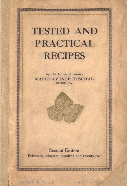 Tested And Practical Recipes: Ladies Auxiliary Maple Avenue Hospital, Dubois, PA… – Kay Johnson