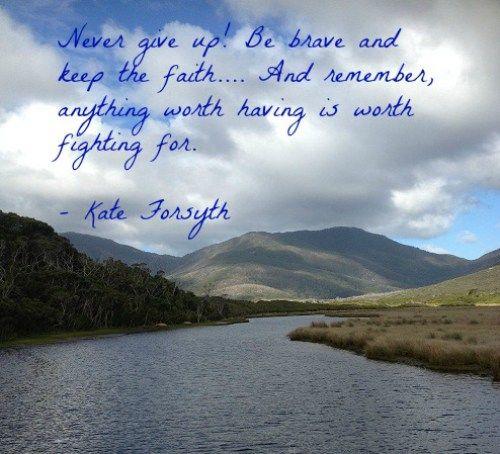 Kate Forsyth on being brave