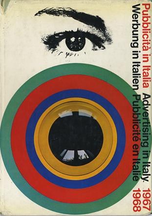 By Franco Grignani (1908-1999), 1968, Pubblicità in Italia, L'Ufficio Moderno, Milan, Italy.