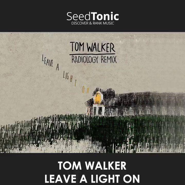 Tom Walker Leave A Light On Lyrics Youtube Lyrics Tom Walker Inspiring Quotes About Life