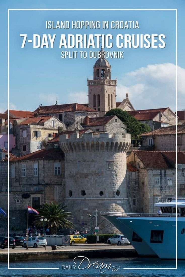 If Island Hopping In Croatia Is A Dream Of Yours Then We Have Some Details On A 7 Day Adriatic Cruise Along The Europe Travel Europe Travel Destinations Travel