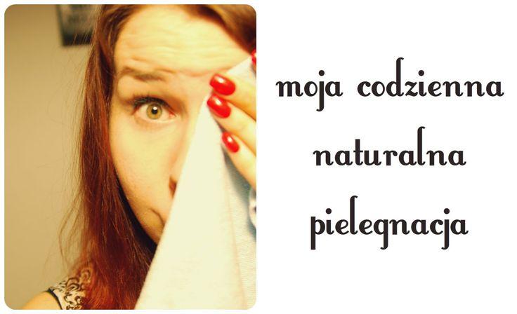 moja codzienna pielegnacja twarzy