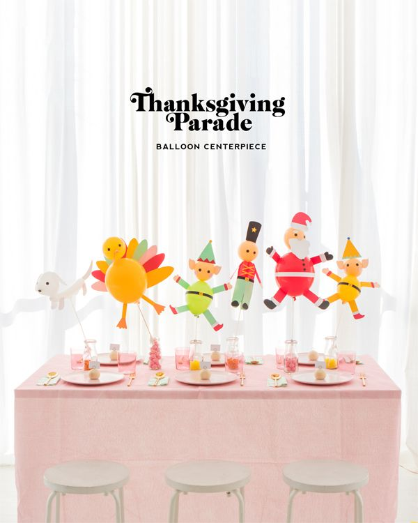 Thanksgiving Parade Balloon Centerpiece | Oh Happy Day! // @ohhappyday