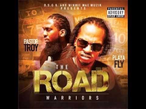 15 Pastor Troy & Playa Fly I Love