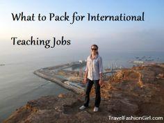 What to Pack for International Teaching Jobs #travel #packing #tips via TravelFashionGirl.com