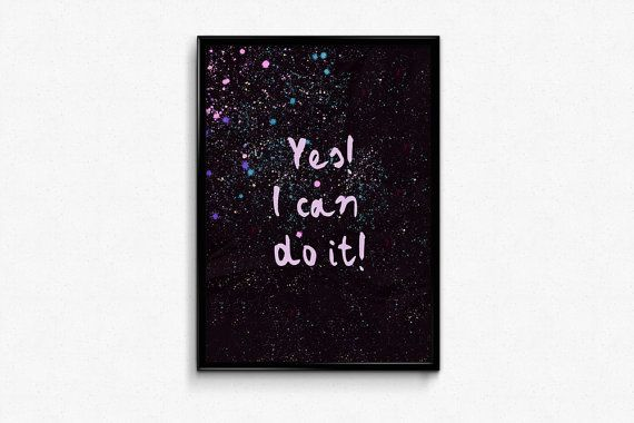 I can do it, positive quote as feminism poster art.