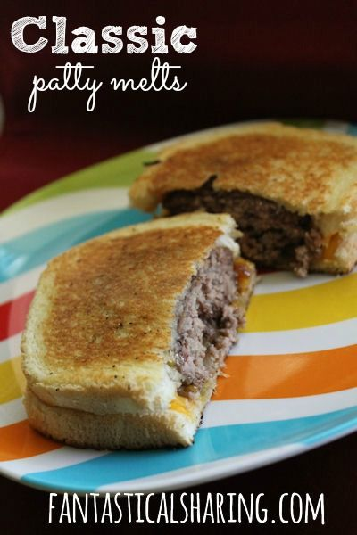 Classic Patty Melts | This is what happens when a hamburger and a ...