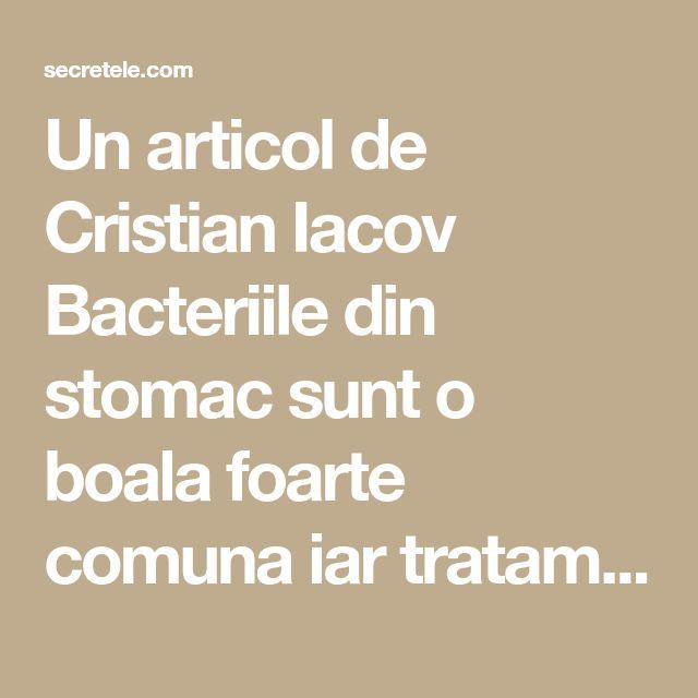 Un articol de Cristian Iacov Bacteriile din stomac sunt o boala foarte comuna iar tratamentul impotriva lor este de durata si foarte dificil. In cele ce urmeaza va recomand un medicament natural foarte eficient impotriva bacteriilor din stomac…. Sunt foarte sigur ca nu va gandeati la asta……!!! Este vorba despre uleiul de masline in combinatie …