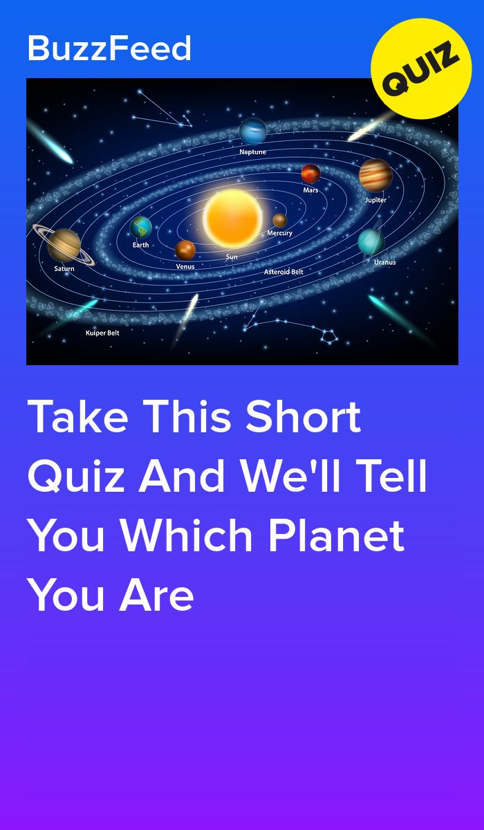 Which Planet Are You? | Best quizzes | Planets, Buzzfeed community