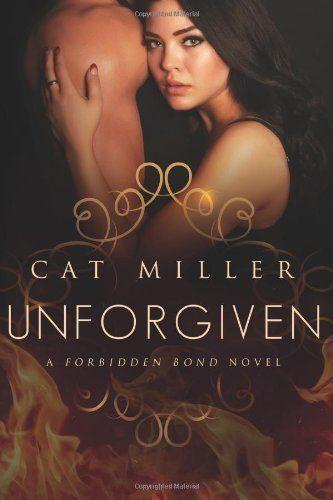 Unforgiven (Forbidden Bond), http://www.amazon.com/dp/B00H3QQGVG/ref=cm_sw_r_pi_awdm_I7AKtb059EH6S