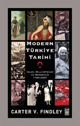 1- Modern Türkiye Tarihi – Carter V. Findley