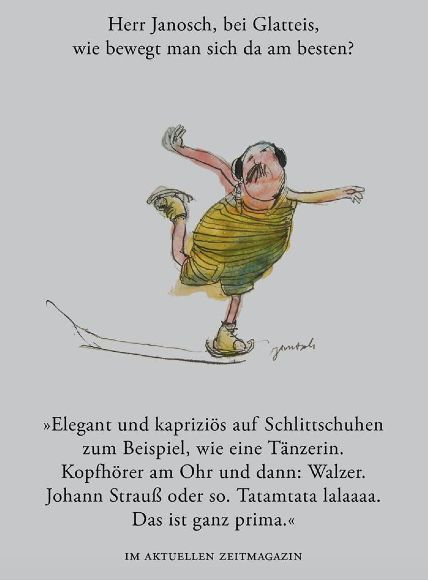 Herr #Janosch, bei Glatteis, wie bewegt man sich da am besten?