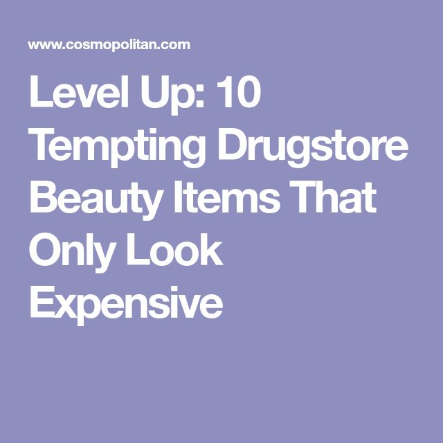 Level Up: 10 Tempting Drugstore Beauty Items That Only Look Expensive