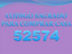 CODIGO SAGRADO PARA COMPRAR CASA - YouTube