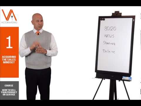 How to Sell Your Product or Service: Acquiring the Sales Mindset (Part 1 of 11) - Sales Training - YouTube