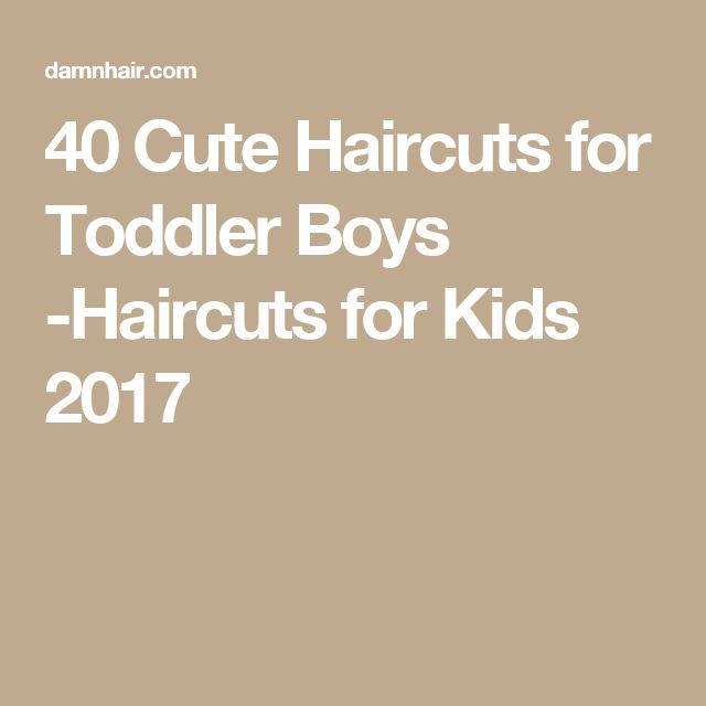 40 Cute Haircuts for Toddler Boys -Haircuts for Kids 2017