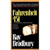 Fahrenheit 451 (Mass Market Paperback)By Ray Bradbury            524 used and new from $0.01