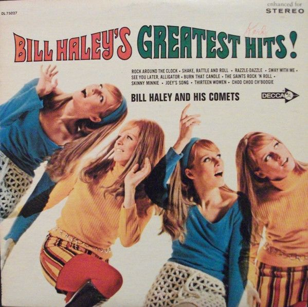 Bill Haley And His Comets - Bill Haley's Greatest Hits! at Discogs