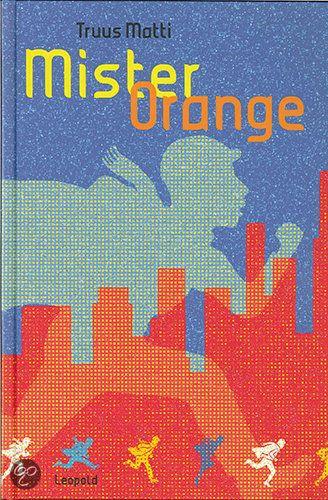 Truus Matti - Mister Orange    Zilveren Griffel 2012 (vanaf 9 jaar)    Leopold 2011    New York, 1943. Linus is blij met zijn nieuwe baantje als loopjongen. Hij doet niets liever dan door de straten van Manhattan lopen dromen. Over zijn broer Apke bijvoorbeeld, die naar Europa gaat om mee te vechten in de oorlog. Of over Superman, die andere held.    http://www.bol.com/nl/p/mister-orange/1001004010301551/