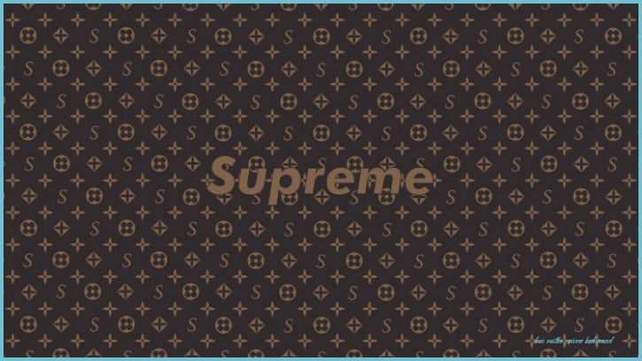 Five Small But Important Things To Observe In Louis Vuitton Supreme Background Louis Vuitton Sup Supreme Wallpaper Louis Vuitton Supreme Supreme Wallpaper Hd