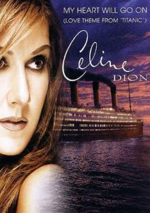 Celien Dion - My Heart Will Go On MV