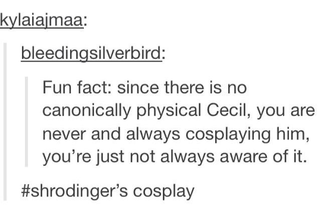 This is the most Nightvale concept ever... Cecil will always be your ideal!! Yay!