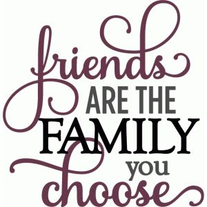 Silhouette Design Store - View Design #55964: friends are family you choose - layered phrase