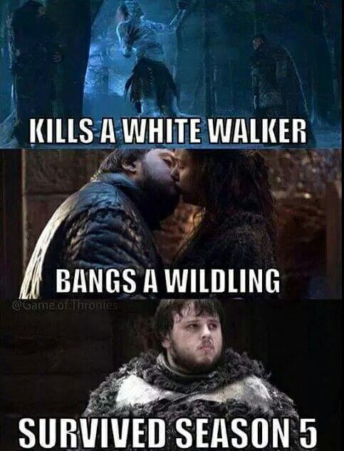 Samwell Tarly knows everything