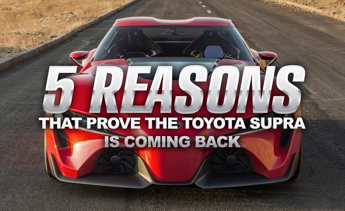 There's plenty of reasons that prove the Toyota Supra is coming back and you can check out a list of the top 5 at AutoGuide.com.