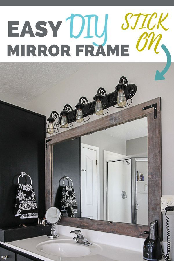 Diy Stick On Mirror Frame Mirror Frame Diy Bathroom Mirrors Diy Stick On Mirror