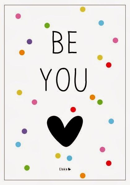 Wise Words to Live By | Be you!  From   elskeleenstra.nl  #BeYourself #BeYou #WordsOfWisdom