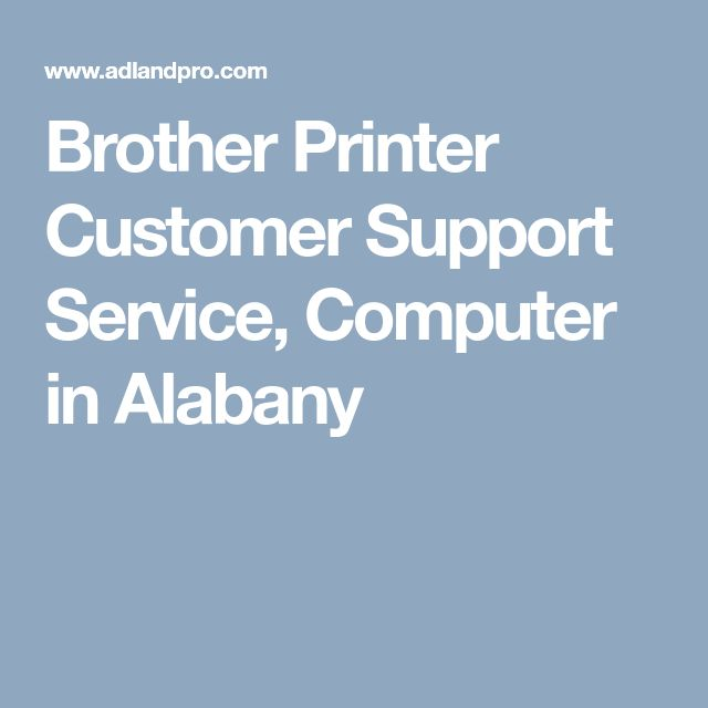 Brother Printer Customer Support Service, Computer in Alabany