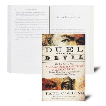 Duel With the Devil: The True Story of How Alexander Hamilton & Aaron Burr Teamed Up to Take on America's First Sensational Murder Mystery