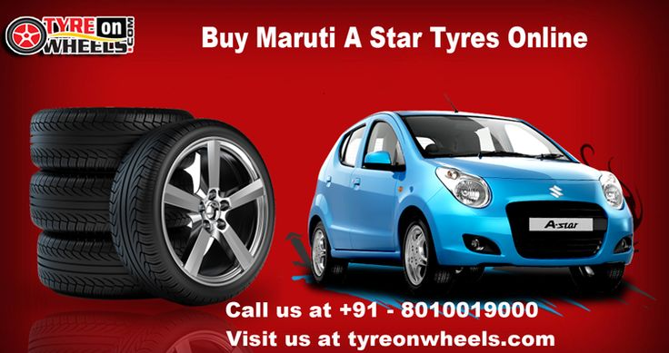 Buy Maruti A Star Tyres Online at guaranteed discount prices with Free Shipping all India also get fitted Car Tyres with India's First Mobile Tyre Fitting Service at the doorstep, Buy Car tyres online and pay online with many payment options EMI also available.