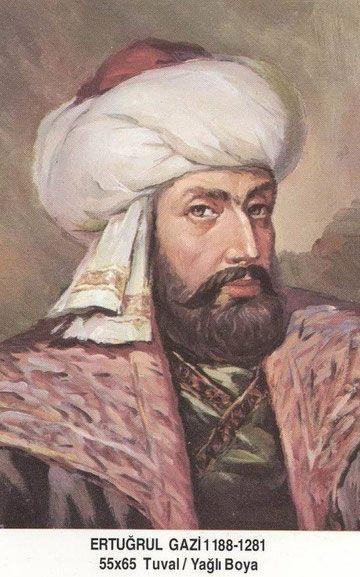ERTUĞRUL GAZİ // OSMANLI İMPARATORLUĞUNUN KURUCUSU.. (1188 - 1281)