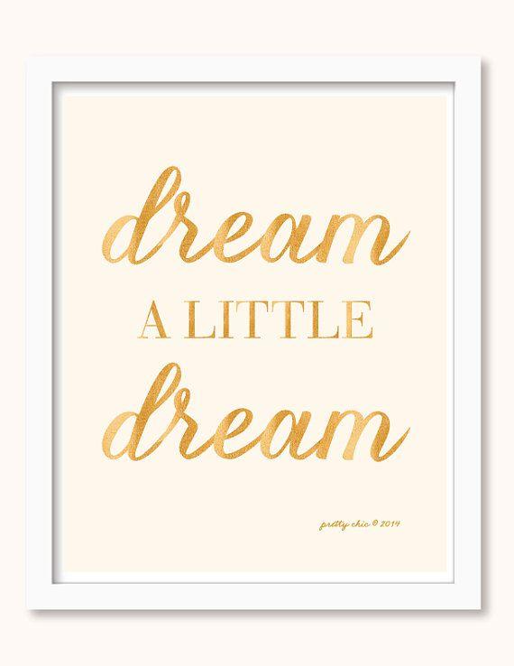 Dream A Little Dream Print - Nursery Art - Gold - Cream - Dream - Sleep - Nursery Wall Art - Pretty Chic