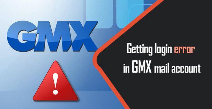 GETTING LOGIN ERROR IN GMX MAIL ACCOUNT