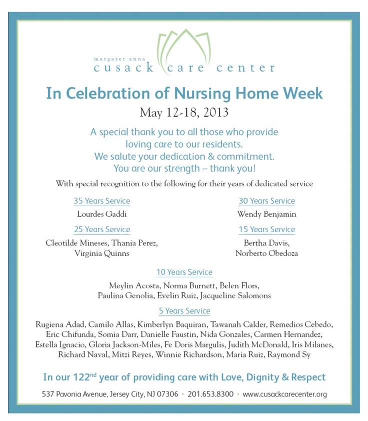 May 1218 2013 its national nursing home week and were