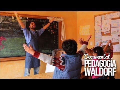 Pedagogía Waldorf, el documental. Colegio Inlakesh, ciudad de México - YouTube