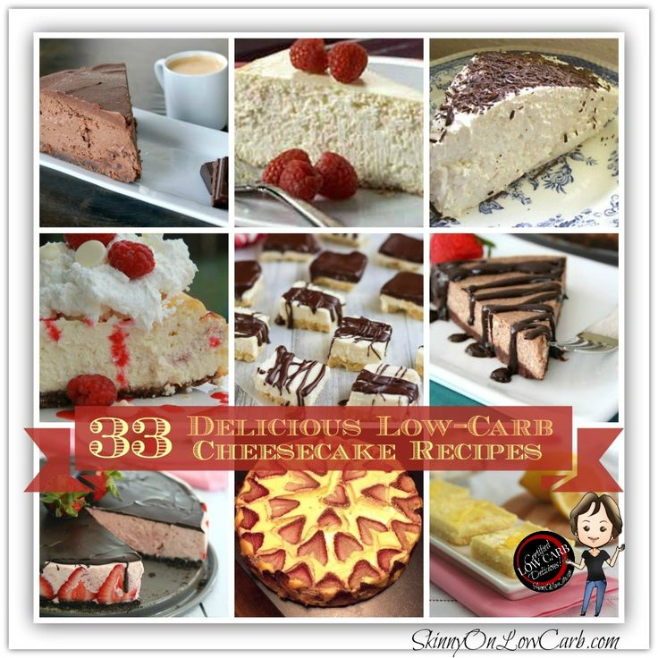 33 Low Carb Delicious Cheesecakes