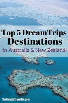 The Great Barrier Reef - Top 5 DreamTrips Destinations in Australia and New Zealand - The Trusted Traveller
