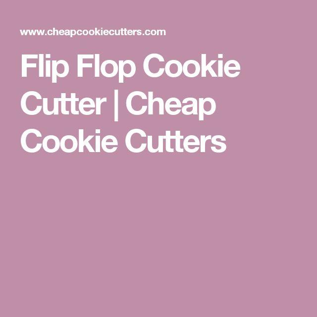 Flip Flop Cookie Cutter | Cheap Cookie Cutters