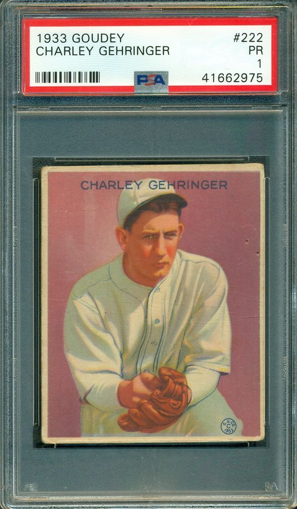 Charley Gehringer 1933 Goudey 222 Psa 1 Hall Of Fame Just
