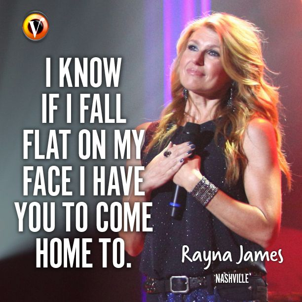 "Rayna Jaymes (Connie Britton) in Nashville: ""I know if I fall flat on my face I have you to come home to."" #quote #seriesquote #superguide"